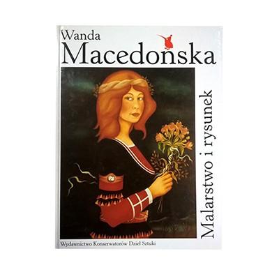 Wanda Macedońska Malarstwo i Rysunek